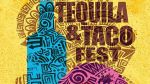 Tequila and Taco Fest