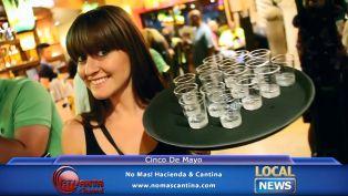 Cinco De Mayo at No Mas Cantina - Local News