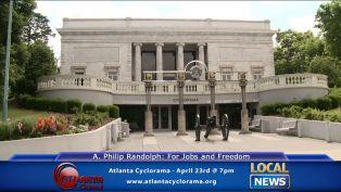 A. Philip Randolph: For Jobs and Freedom at Atlanta Cyclorama - Local News