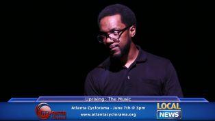 Uprising: The Music at Atlanta Cyclorama - Local News