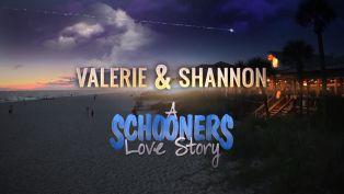 Schooners Love Story - Valerie & Shannon