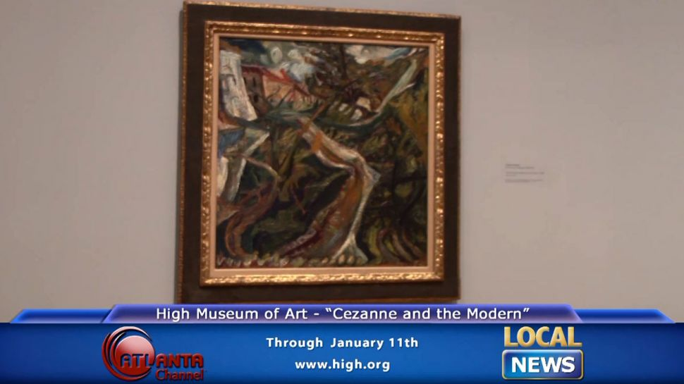 Cezanne and the Modern at High Museum of Art - Local News