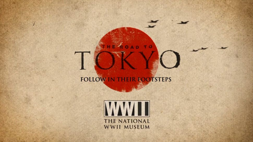 The Road to Tokyo - The National WWII Museum