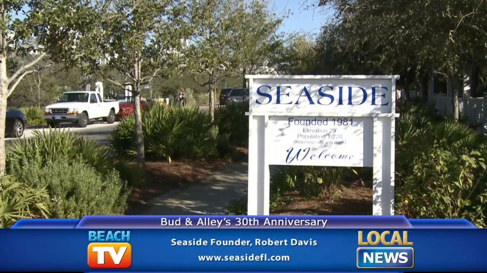 Seaside founder Robert Davis on Bud & Alley's 30th Anniversary - Local News