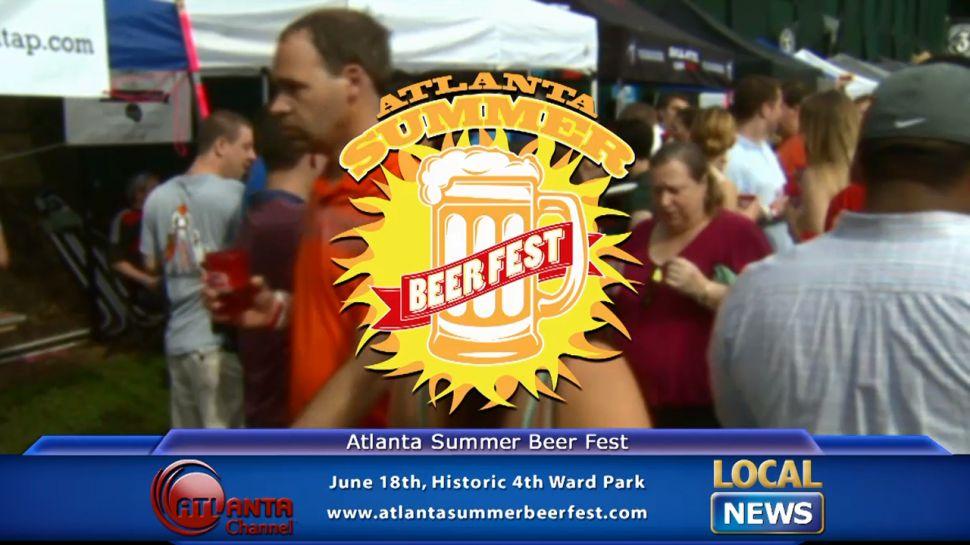 Atlanta Summer Beer Fest - Local News