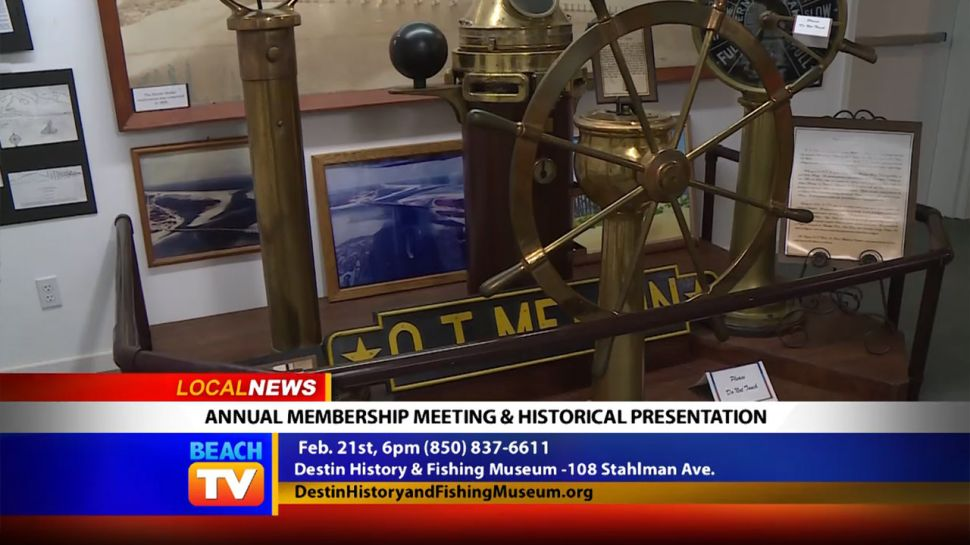 Membership Meeting and Historical Presentation at Destin History and Fishing Museum - Local News