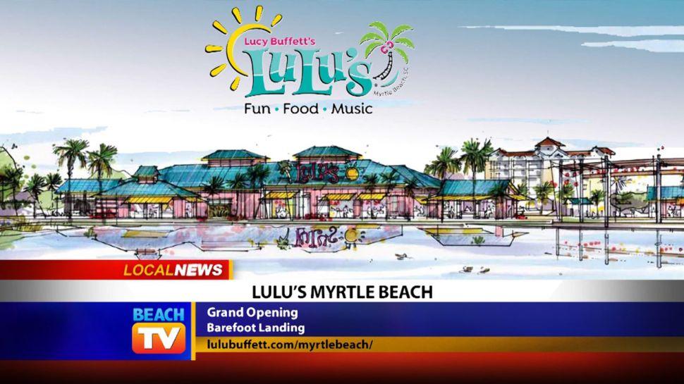 LuLu's Myrtle Beach at Barefoot Landing - Local News