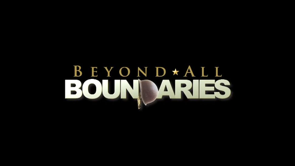 Beyond All Boundaries