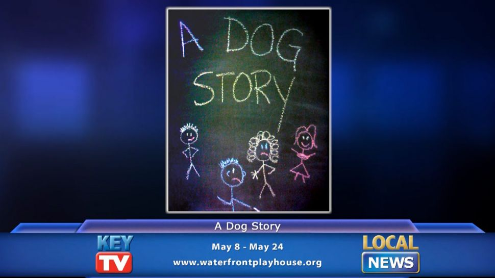 A Dog Story at Waterfront Playhouse - Local News