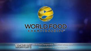 World Food Championships - Nightlife