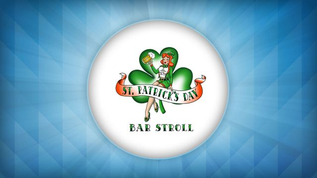 St. Patrick's Day Bar Stroll