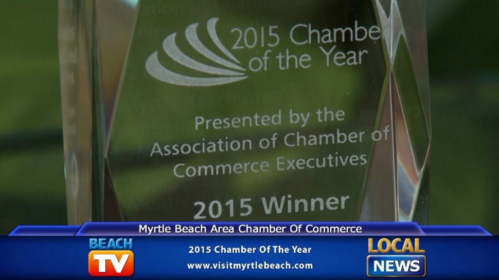 Myrtle Beach Chamber of the Year - Local News