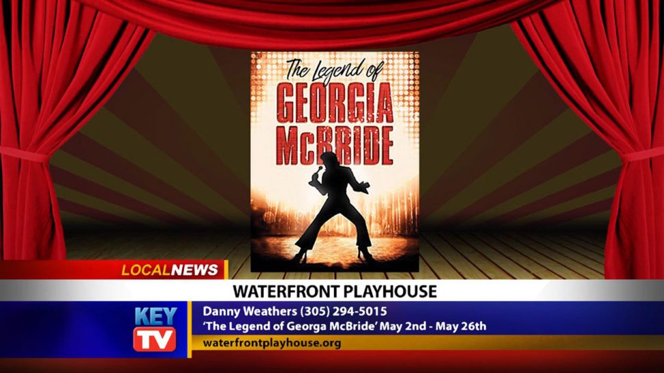 Waterfront Playhouse Presents The Legend of Georgia McBride - Local News